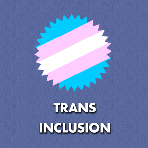 Trans Inclusion